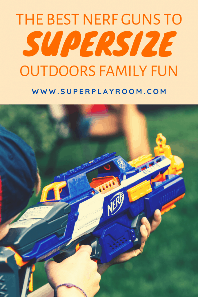 The Best Nerf Guns for the Whole Family